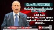 Necattin Demirtaş, HDP Söylentilerine Cevap Verdi