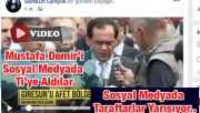 Sosyal Medyada Mustafa Demir İle İlgili Olay Paylaşım