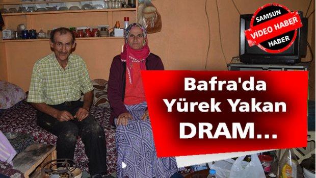 Bafra'da Yürek Yakan DRAM...
