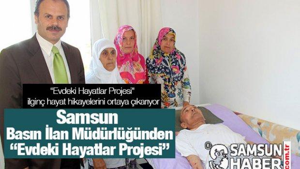 Samsun Basın İlan Müdürlüğünden Evdeki Hayatlar Projesi- Video