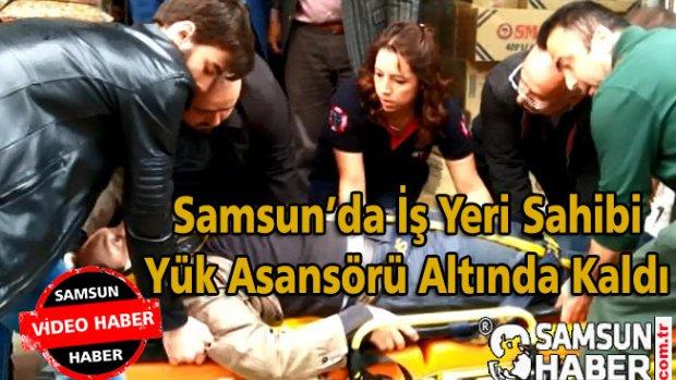 Samsun'da İş Yeri Sahibi Asansör Altında Kaldı-Video