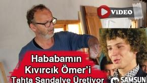 Hababamın  Kıvırcık Ömer'i Tahta Sandalye Üretiyor