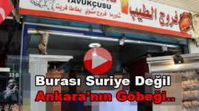 Burası Suriye Değil.. Ankaranın Göbeği..