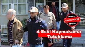4 eski kaymakama tutuklama